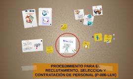 PROCEDIMIENTO PARA EL RECLUTAMIENTO, SELECCIÓN Y CONTRATACIÓ