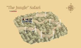 """The Jungle"" Safari"