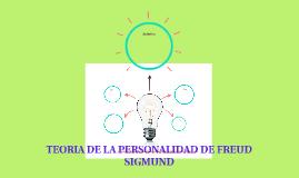 TEORIA DE LA PERSONALIDAD DE FREUD SIGMUND