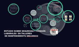 ESTUDIO SOBRE SEGURIDAD Y RIESGOS LABORALES  EN TALLERES