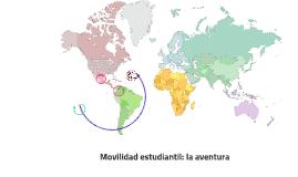 Movilidad estudiantil: la aventura