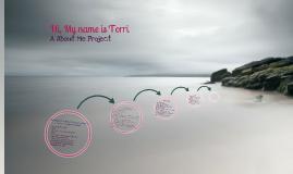 About Me: TORRI !!