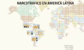 NARCOTRAFICO EN AMERICA LATINA