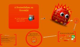 Presentation on Firewalls