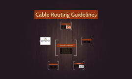 guidelines for cable routing