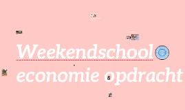 weekendschool economie opdracht