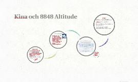 Kina och 8848 Altitude