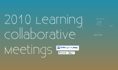 Learning Collaborative meetings