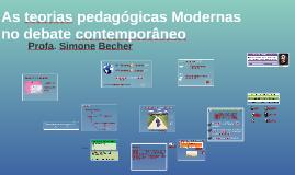 As teorias pedagógicas Modernas no debate contemporâneo
