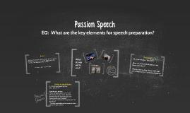 Passion Speech #1