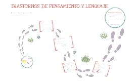 Copy of Trastornos de pensamiento y de lenguaje