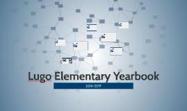 Lugo Elementary Yearbook