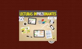 """Proyecto Clase Innovadora """"Lecturas ImPREZIndibles""""."""