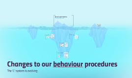 Changes to behaviour procedures