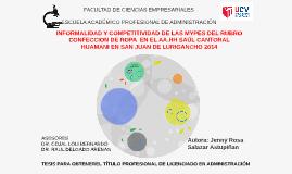INFORMALIDAD Y COMPETITIVIDAD DE LAS MYPES DEL RUBRO CONFECC