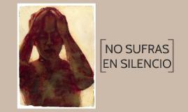 No sufras en silencio