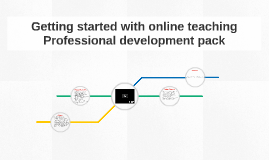 Getting Started with Online Teaching (PD Pack)