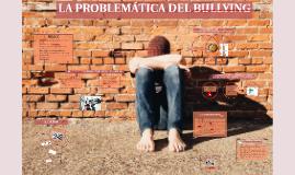 LA PROBLEMÁTICA DEL BULLYING