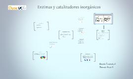 Enzimas catalizadores inorgánicos
