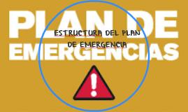 ESTRUCTURA DEL PLAN DE EMERGENCIA