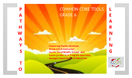 COMMON CORE TOOLS GRADE 6