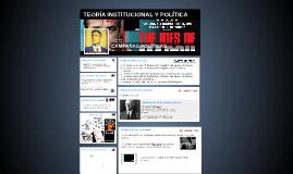 TEORÍA INSTITUCIONAL Y POLÍTICA II