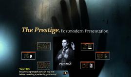 The Prestige, Postmodern Presentation