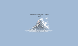 Road to Unity in Arabia