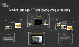 Families Long Ago: A Thanksgiving Story Vocabulary