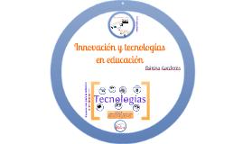 Innovación y tecnologías de la educación