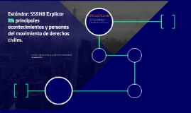 Estándar: SS5H8 Explicar los principales acontecimientos y p