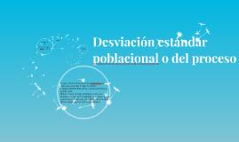 Desviación estándar poblacional o del proceso