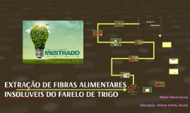 EXTRAÇÃO DE FIBRAS