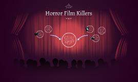 Horror Film Killers