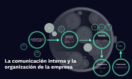 la comunicación interna y la organización de la empresa