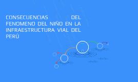 CONSECUENCIAS DEL FENOMENO DEL NIÑO EN LA INFRAESTRUCTURA VI