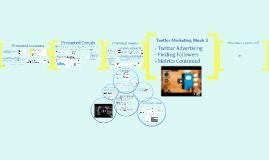 Twitter Marketing Week 4