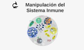 Manipulación del Sistema Inmune