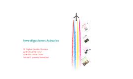 Investigaciones Actuales