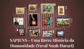 SAPIENS - Uma Breve História da Humanidade (Yuval Noah Harar