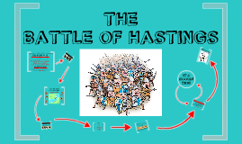The Battle of Hastings - Day Two