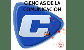 CIENCIAS DE LA COMUNICACION