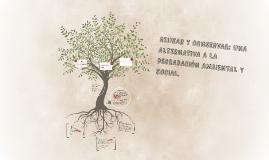 REUSAR Y CONSERVAR: UNA ALTERNATIVA A LA DEGRADACIÓN AMBIENT