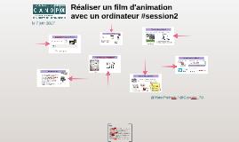 Réaliser un film d'animation avec un ordinateur #2