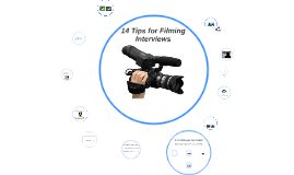 Camera Tips for Filming Interviews