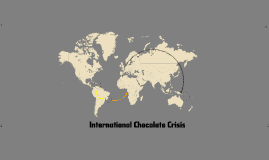 International Chocolate Crisis
