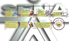 Copy of PSICOLOGIA CARACTERISTICASDEL GRUPO SOCIAL