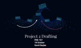 Project 2 Drafting