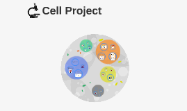 Copy of Cell Project