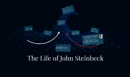 The Life of John Steinbeck